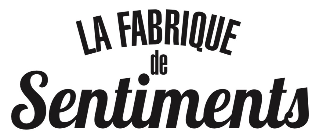 La Fabrique de Sentiments